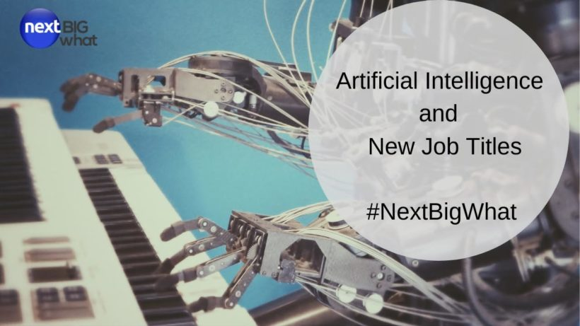 Artificial Intelligence and New Job Titles_ Take a Peek