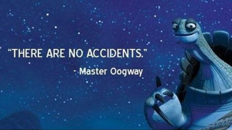 OOGWAY: there are no accidents