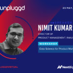 Data science for product managers workshop by Nimit