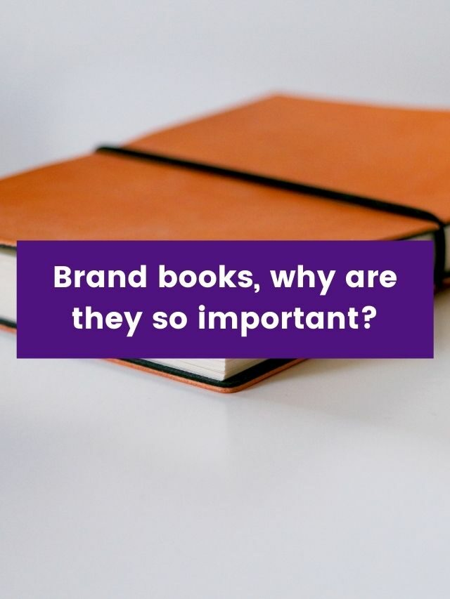 Brand books, why are they so important?